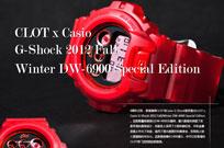 CLOT x Casio G-Shock 2012 Fall/Winter DW-6900 Special Editio
